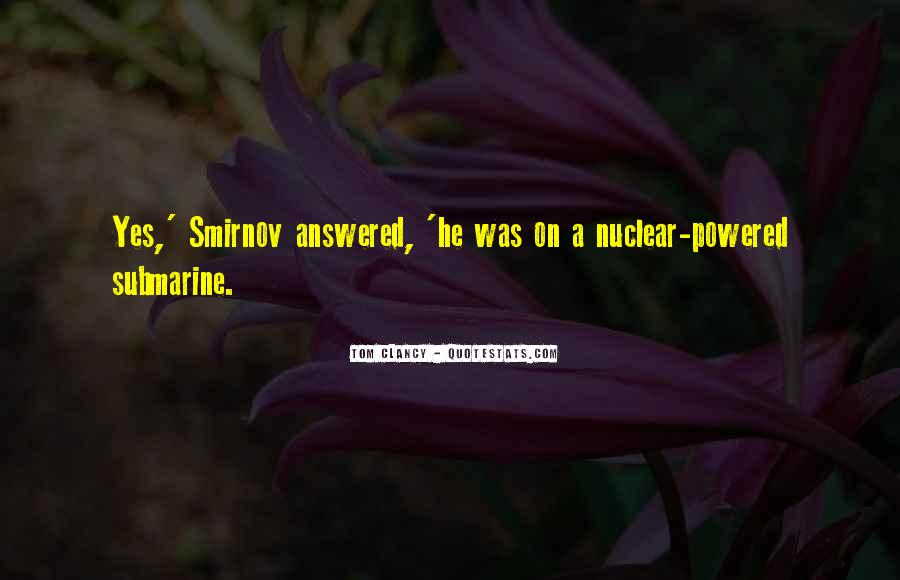 Quotes About Nuclear #118762