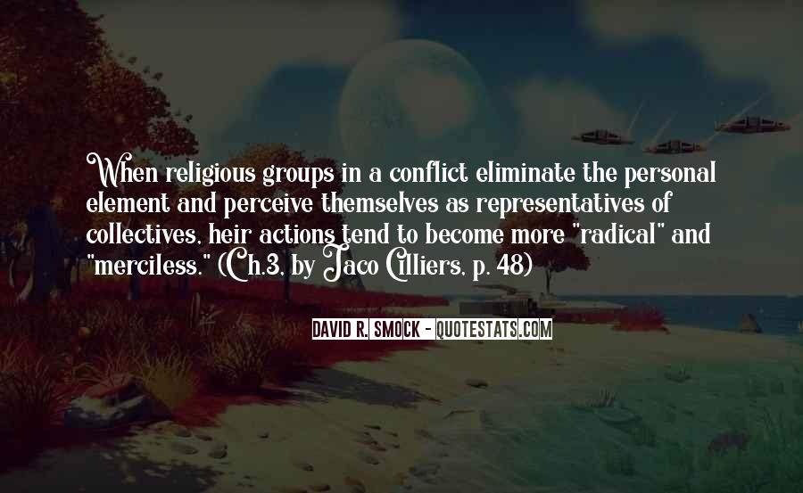 Quotes About Religious Conflict #1266954