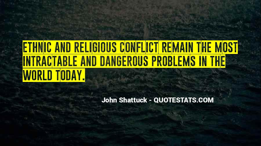 Quotes About Religious Conflict #1389233