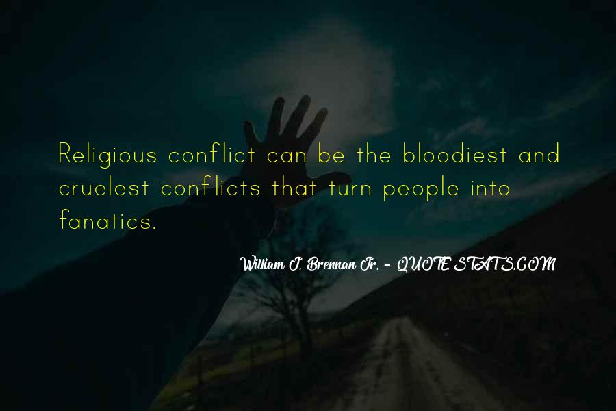 Quotes About Religious Conflict #1715019