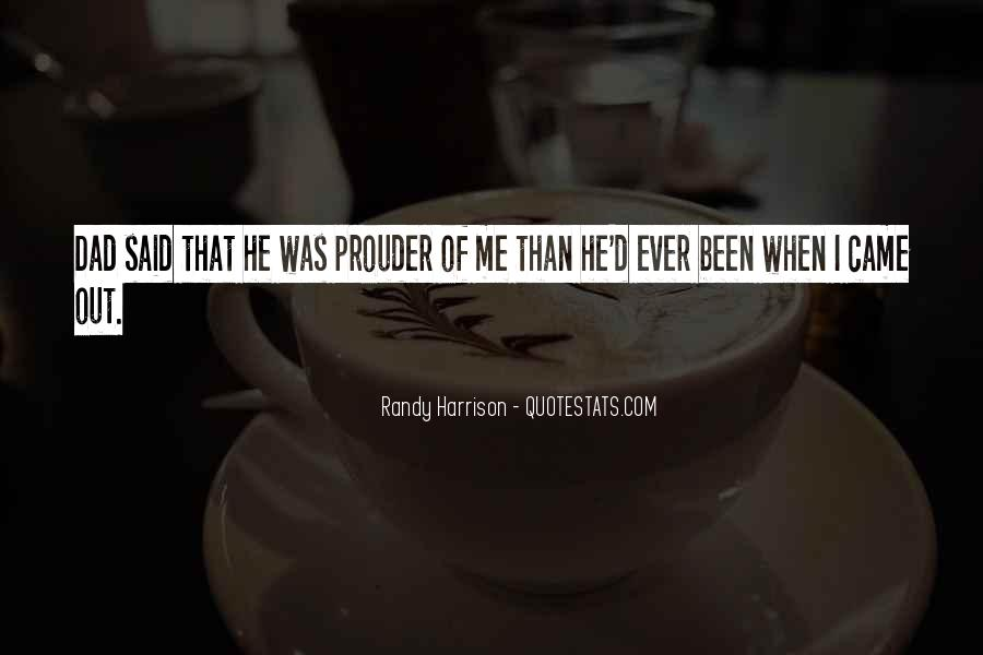 Quotes About Prouder #1078560