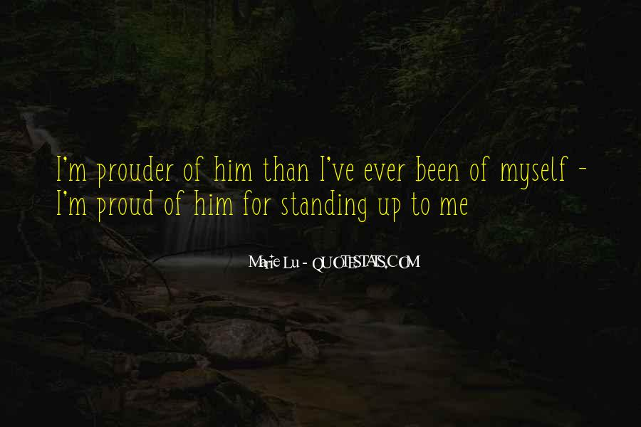 Quotes About Prouder #1156141