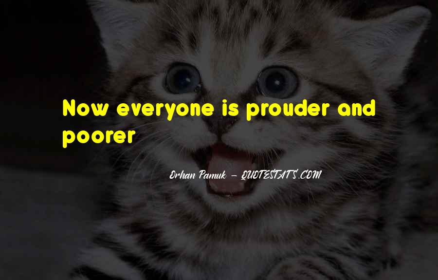 Quotes About Prouder #32829