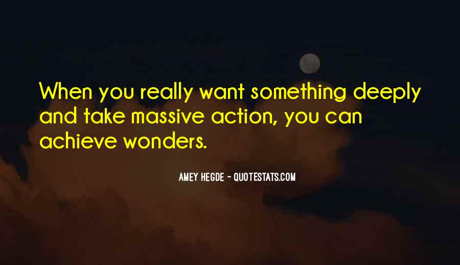 Quotes About Massive Action #1148692