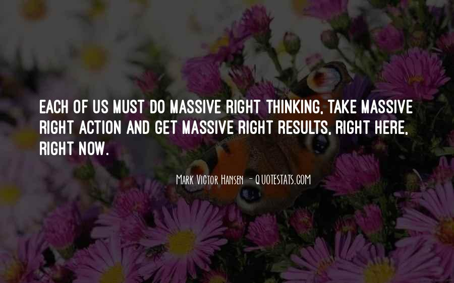 Quotes About Massive Action #362287