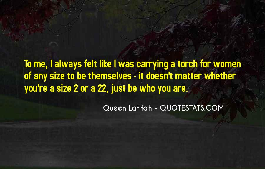 Quotes About Carrying Yourself Like A Queen #1762134