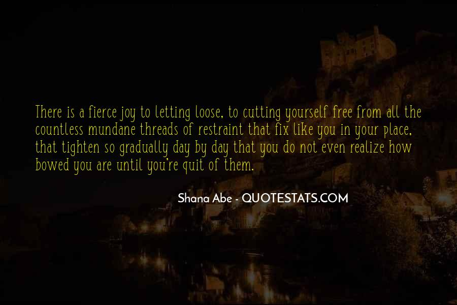 Quotes About Not Cutting Yourself #1518188