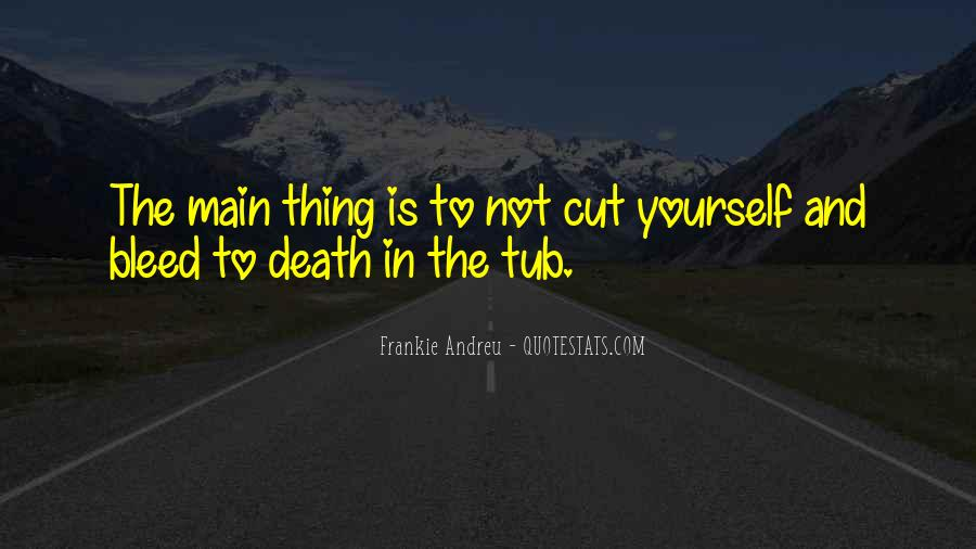 Quotes About Not Cutting Yourself #1688900
