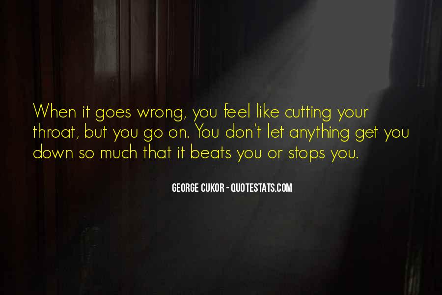 Quotes About Not Cutting Yourself #17856