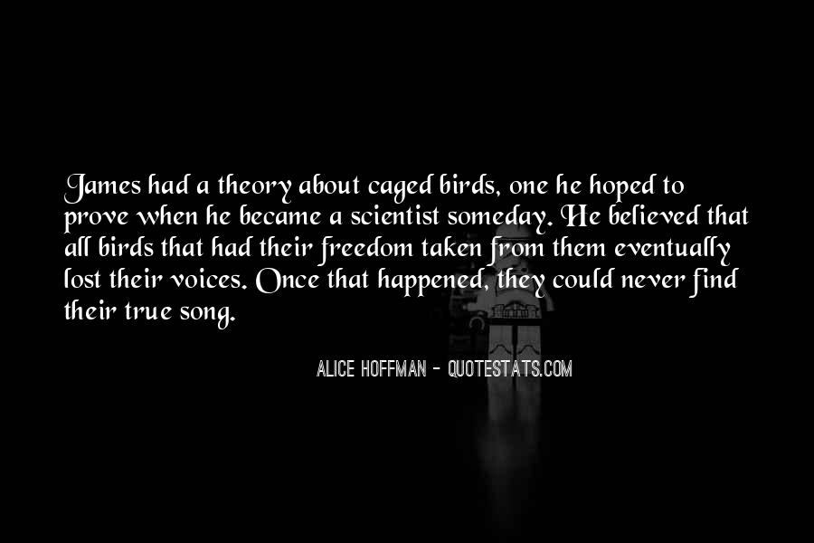 Quotes About Freedom Of Birds #1398334