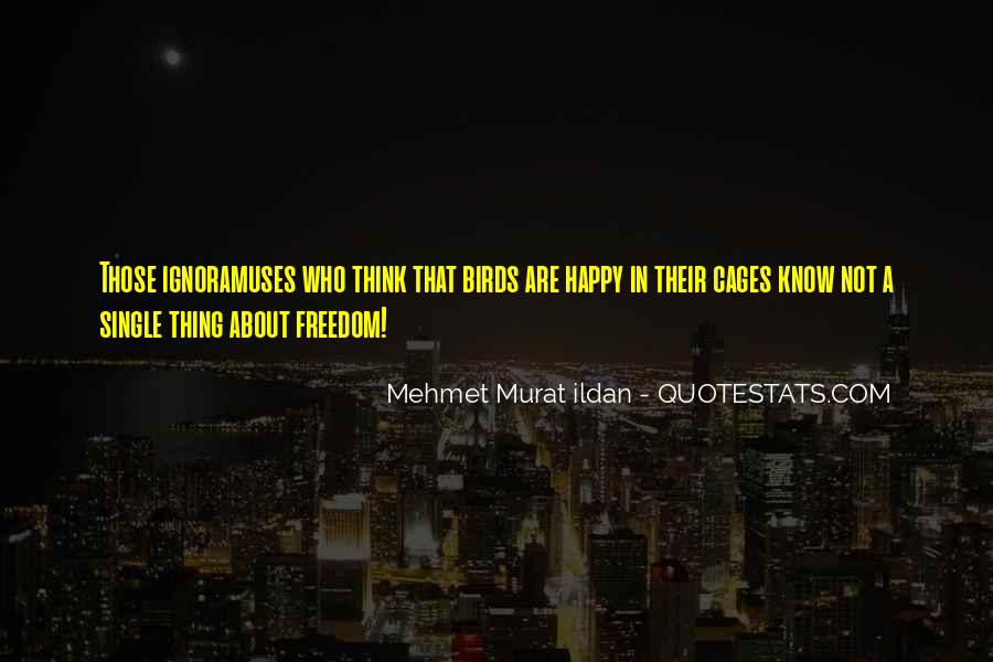 Quotes About Freedom Of Birds #280625