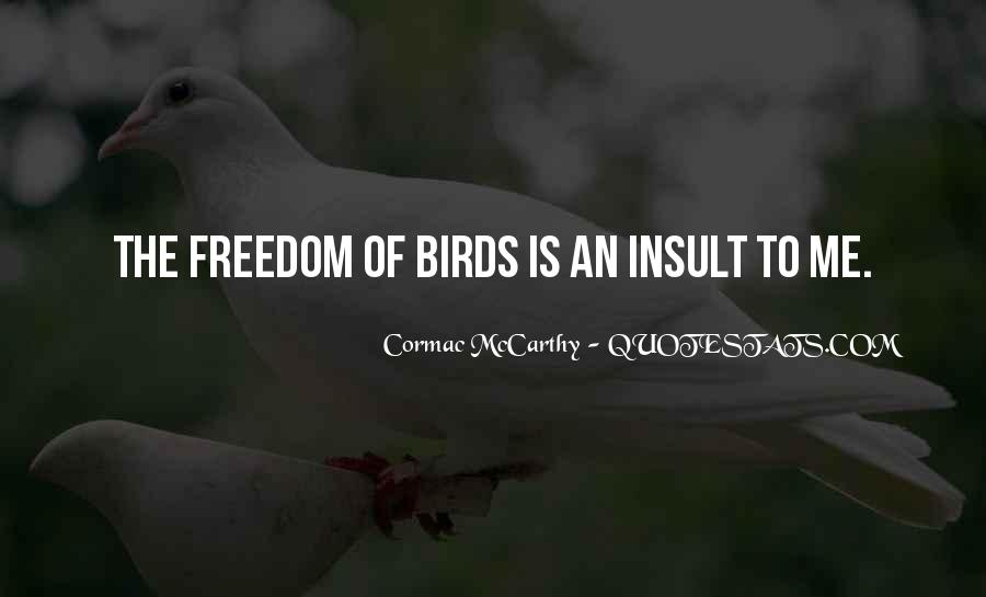 Quotes About Freedom Of Birds #439462