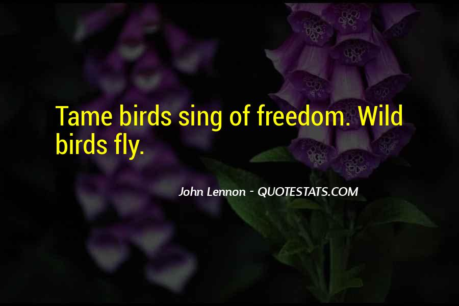 Quotes About Freedom Of Birds #459701
