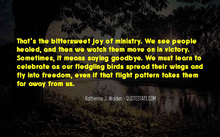Quotes About Freedom Of Birds #535229