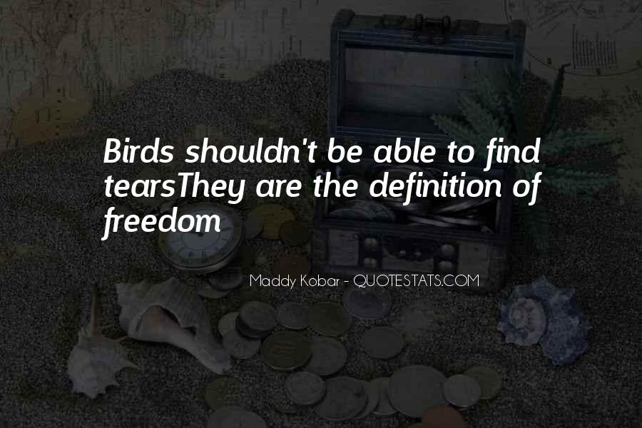 Quotes About Freedom Of Birds #690974