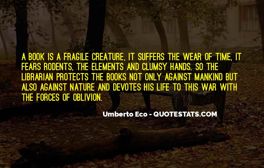 Quotes About Protection Of Nature #601791