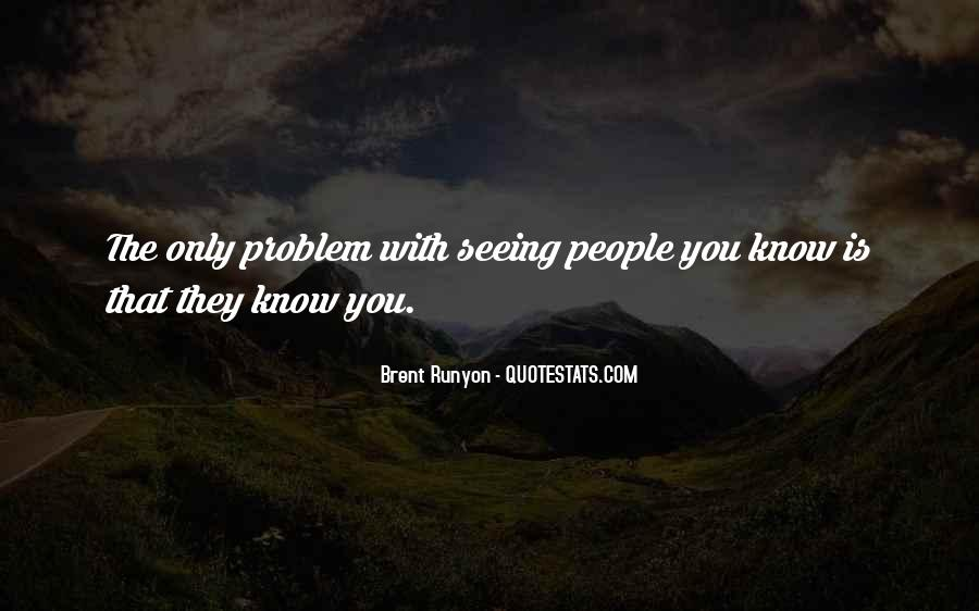 Quotes About Not Seeing Someone Often #1629