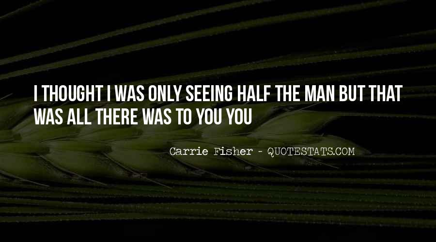 Quotes About Not Seeing Someone Often #3953
