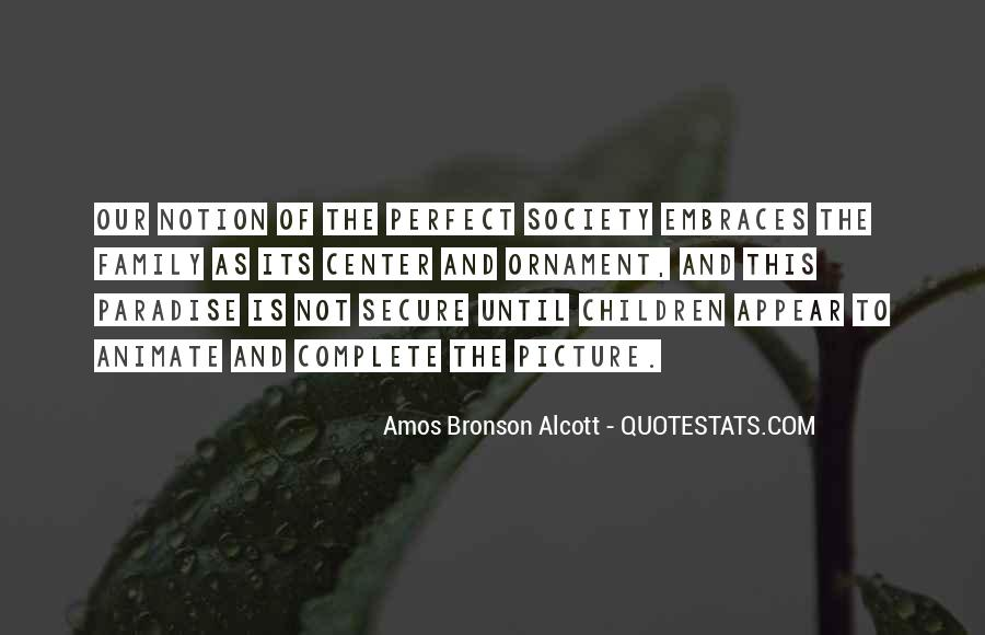 Quotes About Not Perfect Family #144345