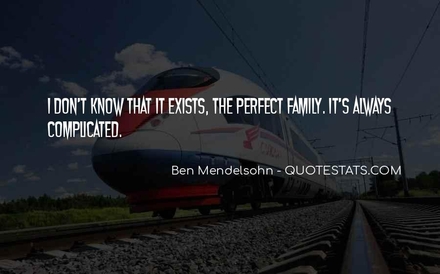 Quotes About Not Perfect Family #344431