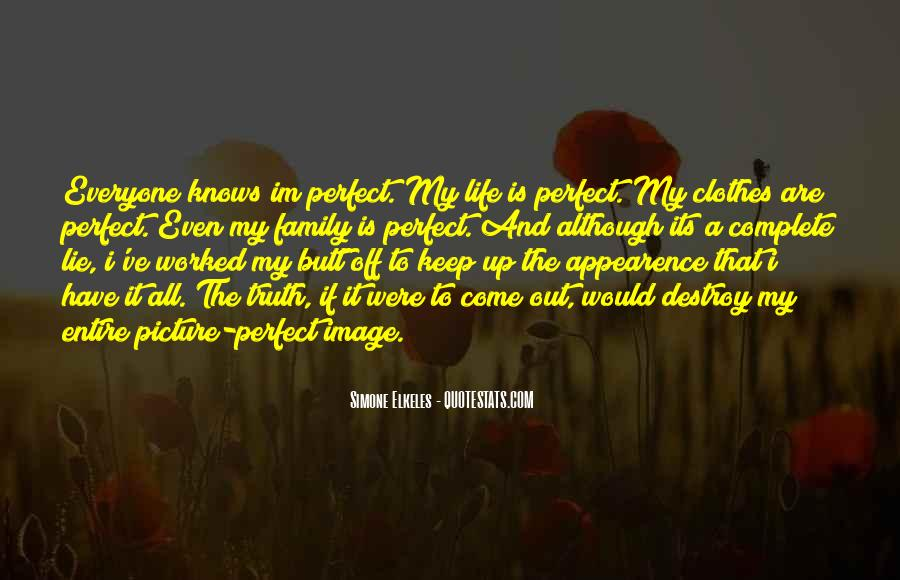 Quotes About Not Perfect Family #413306
