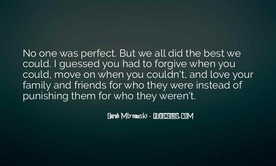 Quotes About Not Perfect Family #648065