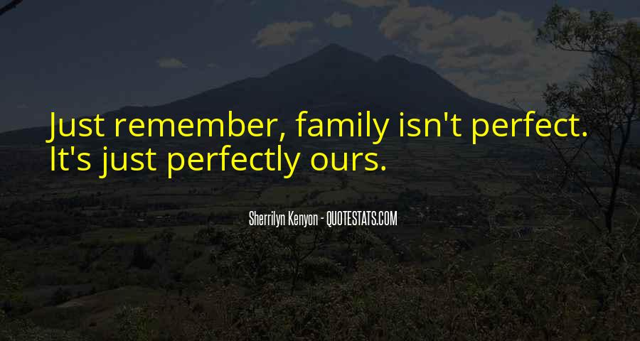 Quotes About Not Perfect Family #674408