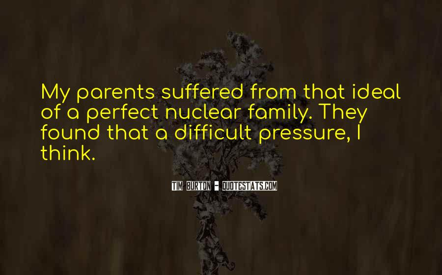 Quotes About Not Perfect Family #685164