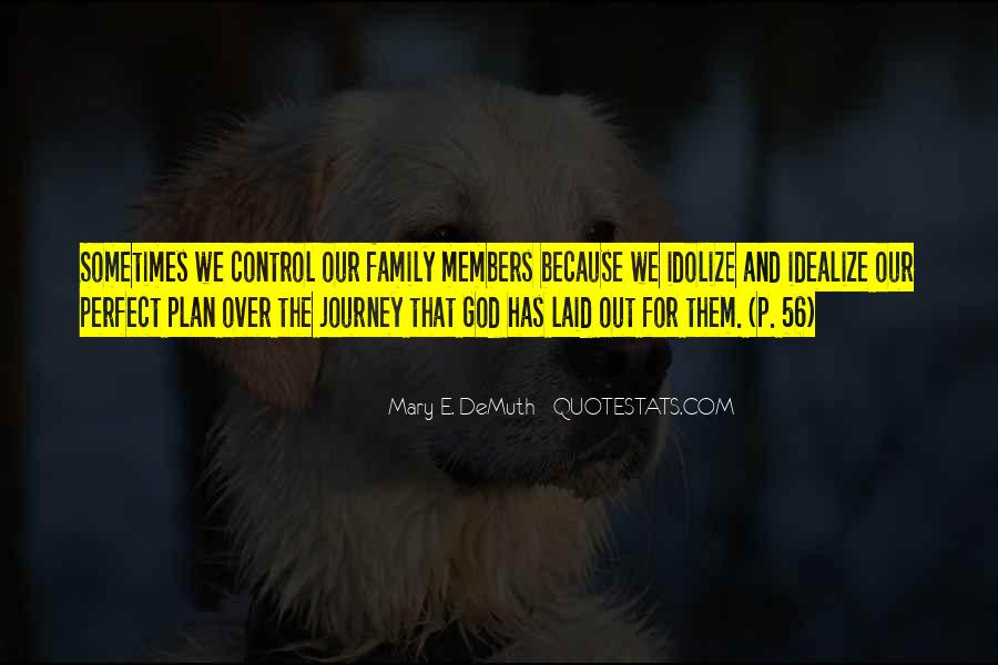 Quotes About Not Perfect Family #815970