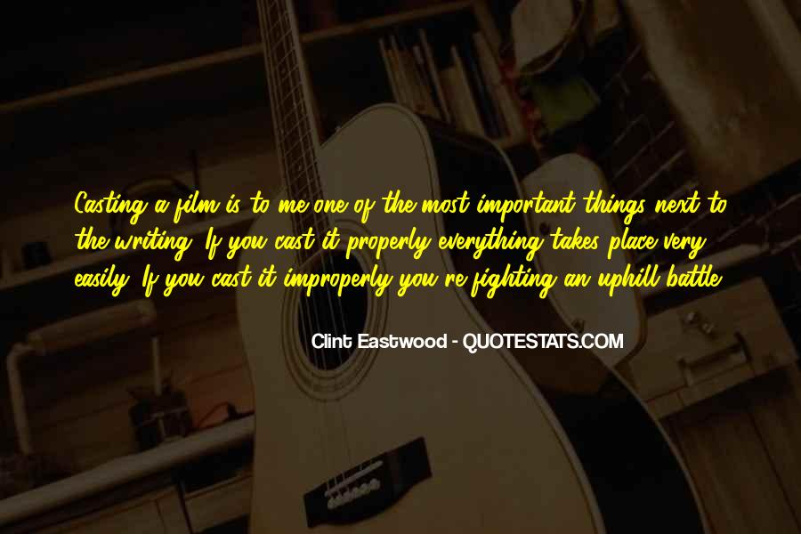 Quotes About Fighting For What's Important To You #332473