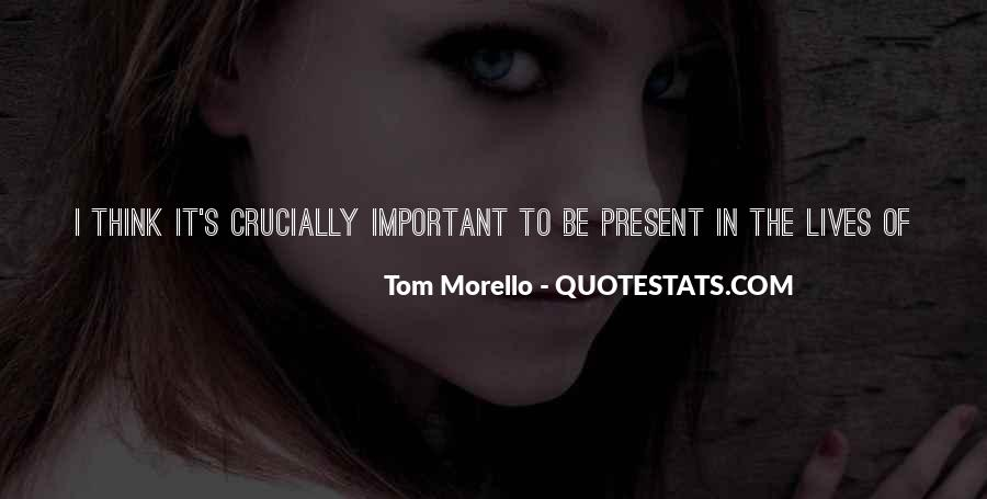 Quotes About Fighting For What's Important To You #34972