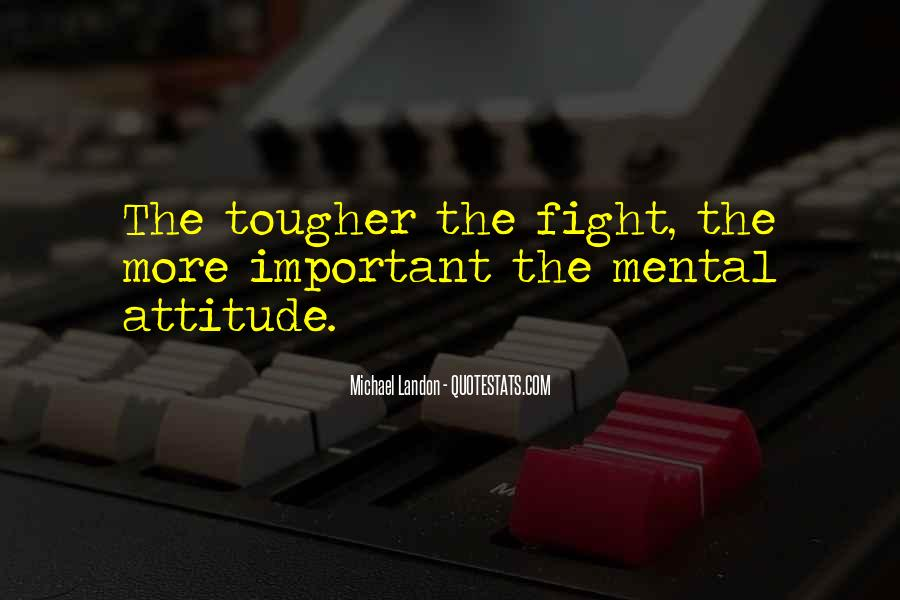 Quotes About Fighting For What's Important To You #516387