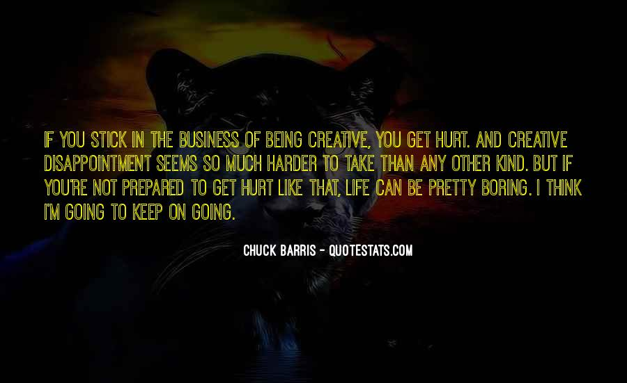Quotes About Being Prepared For Life #142338