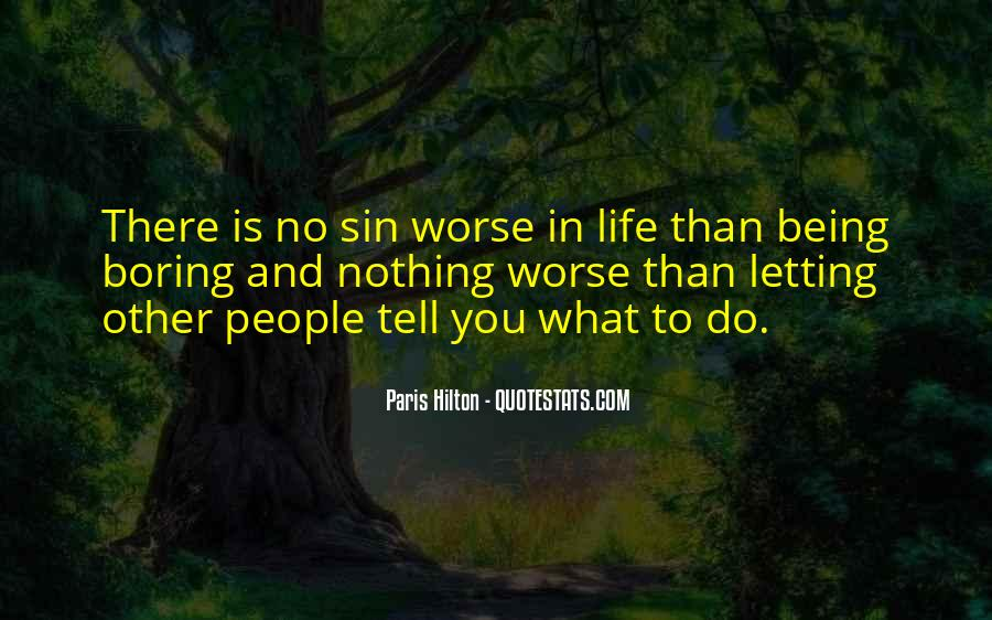 Quotes About Not Letting Others Tell You What To Do #160332