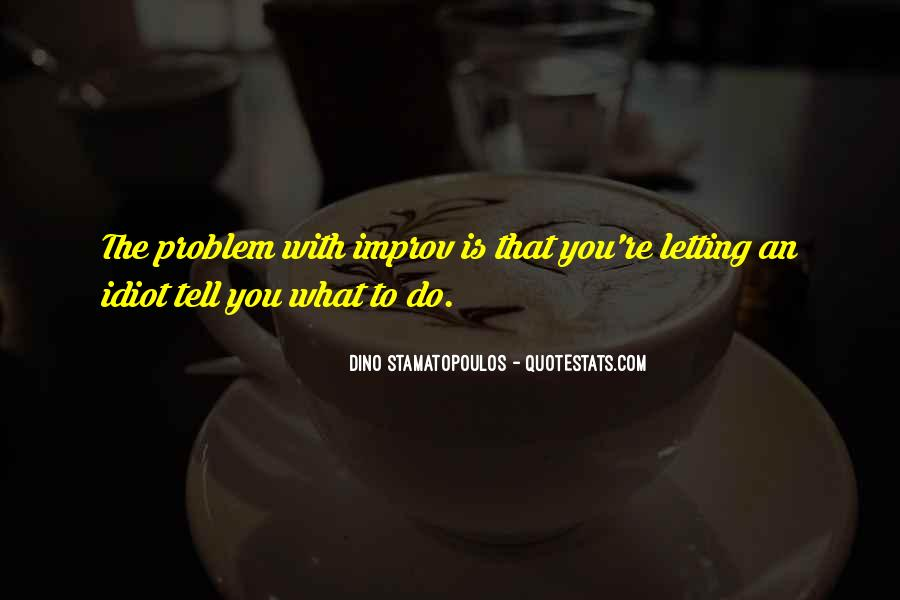 Quotes About Not Letting Others Tell You What To Do #900062