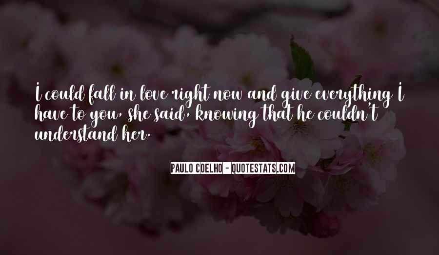 Quotes About Knowing You Love Someone #116588