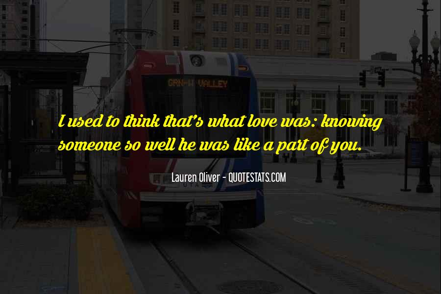 Quotes About Knowing You Love Someone #1654821