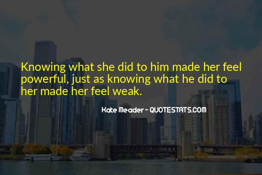 Quotes About Knowing You Love Someone #167213