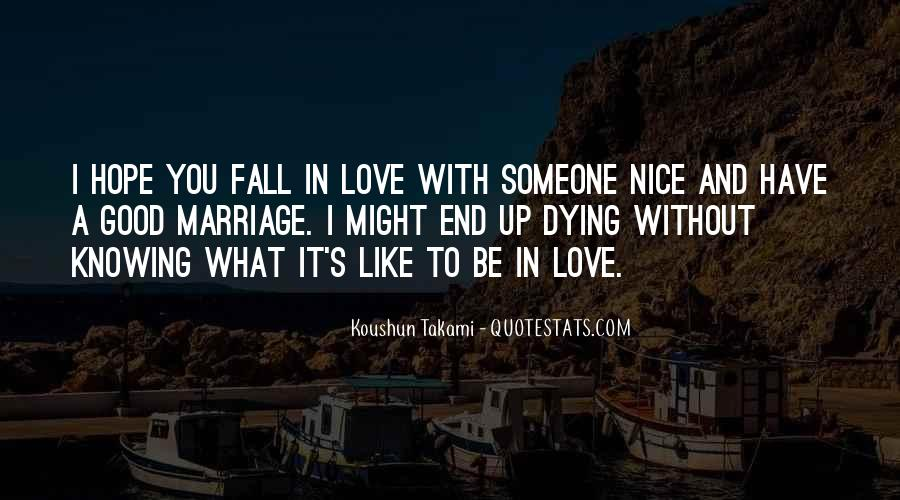 Quotes About Knowing You Love Someone #1797752