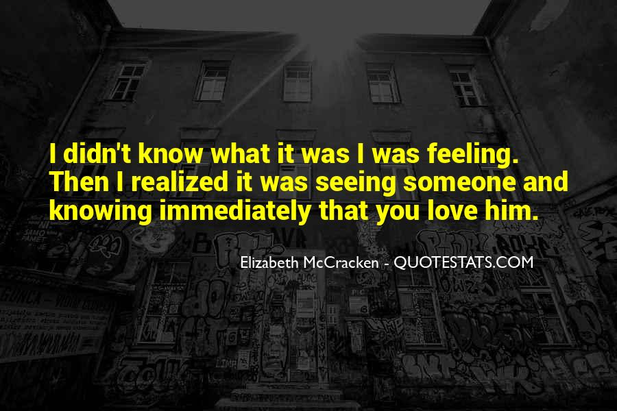 Quotes About Knowing You Love Someone #1839219