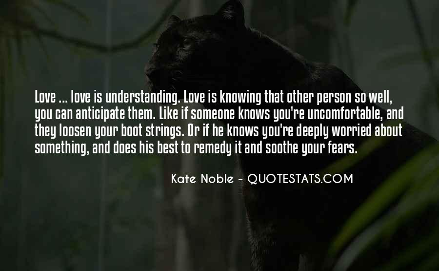 Quotes About Knowing You Love Someone #1841366