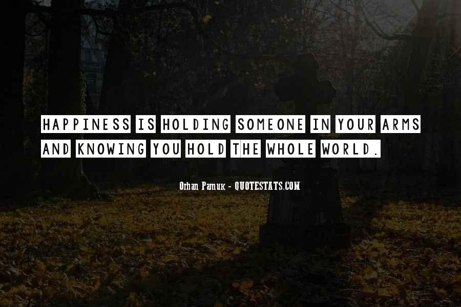 Quotes About Knowing You Love Someone #417618