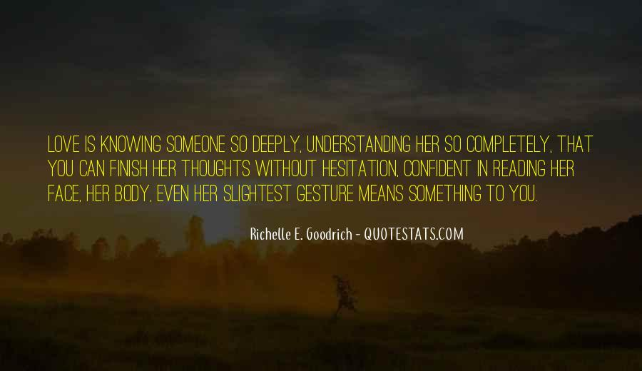 Quotes About Knowing You Love Someone #716263