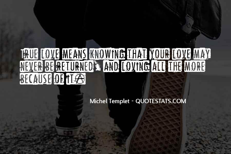 Quotes About Knowing You Love Someone #90006