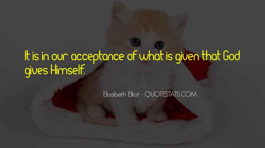 Quotes About It Is What It Is Acceptance Of What Is #763504