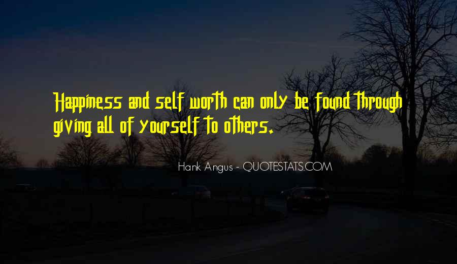 Quotes About Giving All Of Yourself #1019628