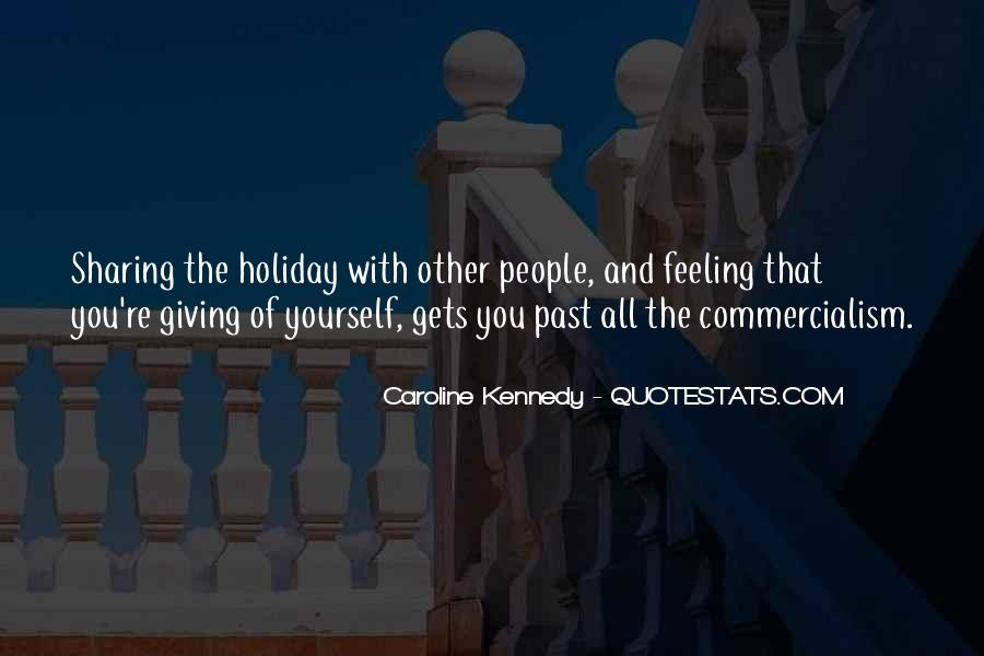 Quotes About Giving All Of Yourself #1361597
