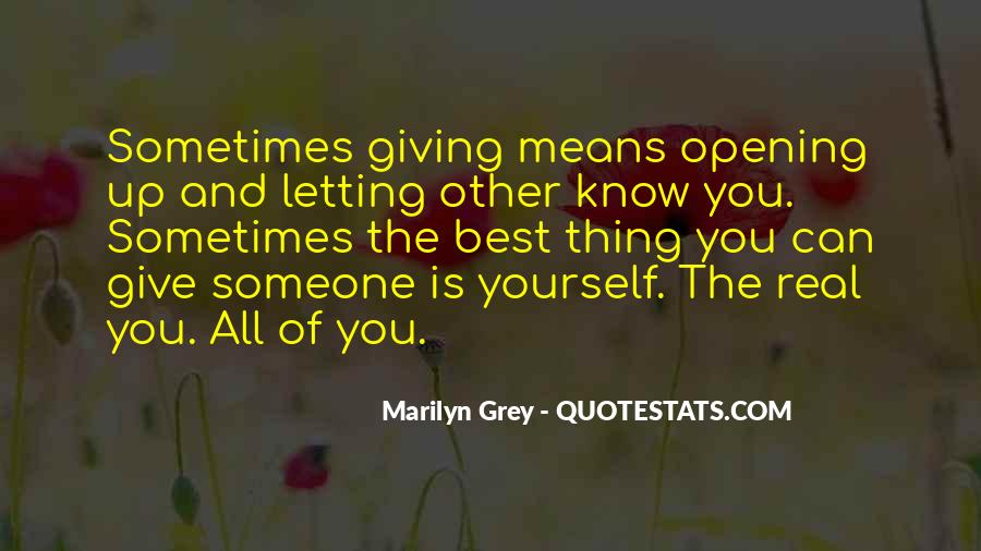 Quotes About Giving All Of Yourself #1539066