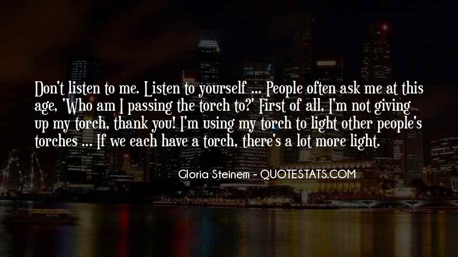 Quotes About Giving All Of Yourself #1714291