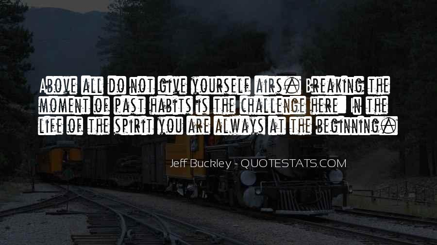 Quotes About Giving All Of Yourself #217549